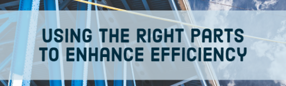 Using the Right Parts to Enhance Efficiency